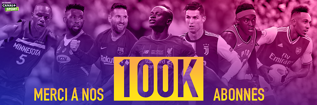 100 000 followers Instagram for les Chaînes CANAL+ SPORT
